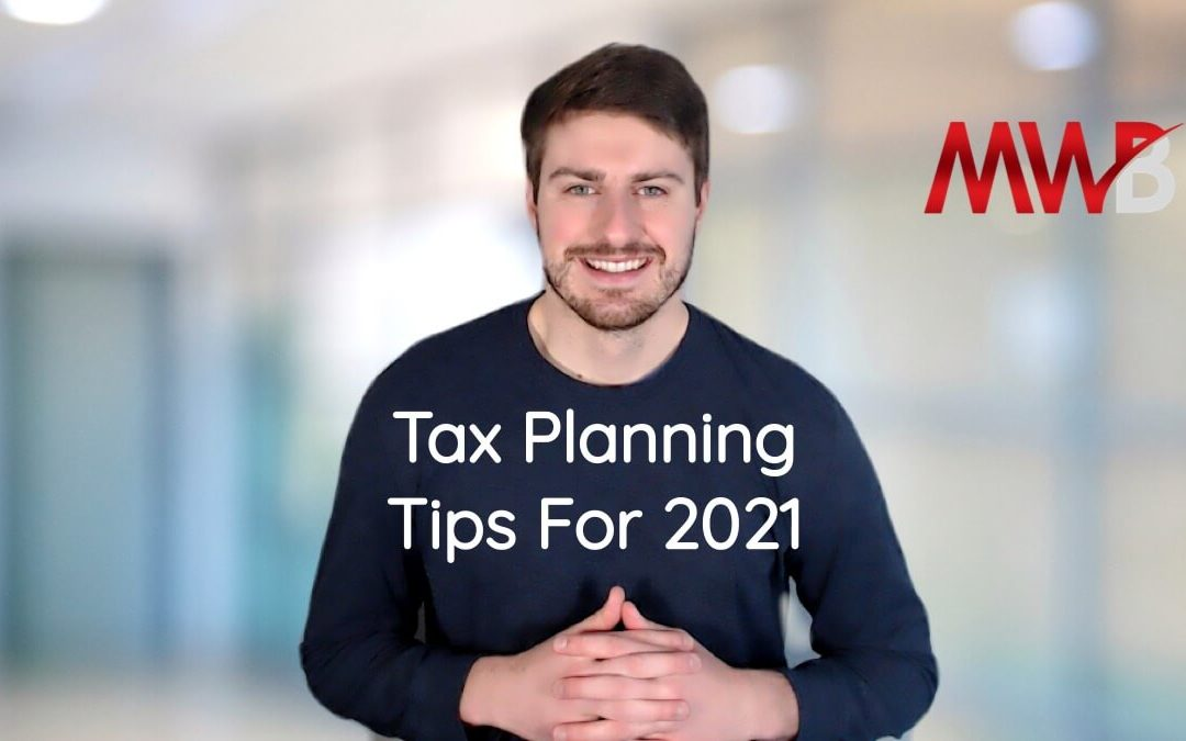 Four Tax Planning Tips For 2021